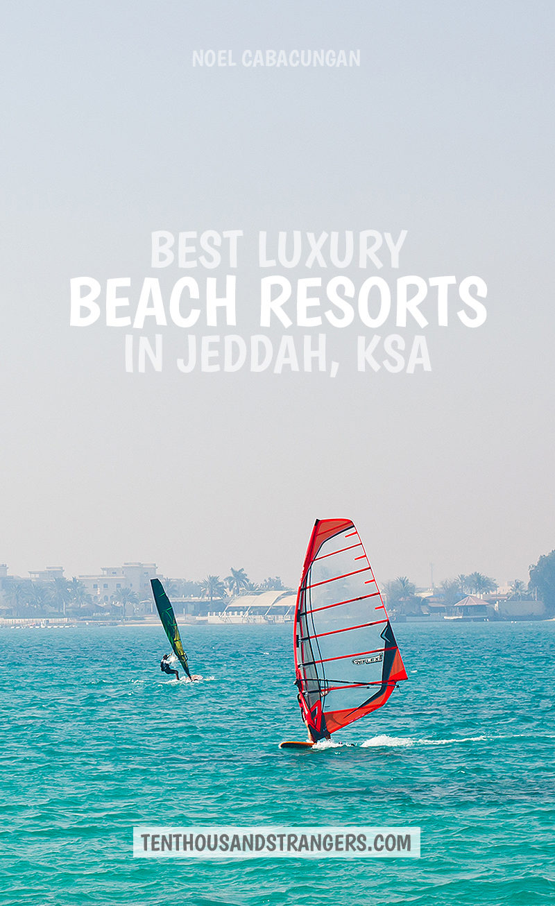Some of the best luxury resorts and beach clubs in Jeddah, Saudi Arabia
