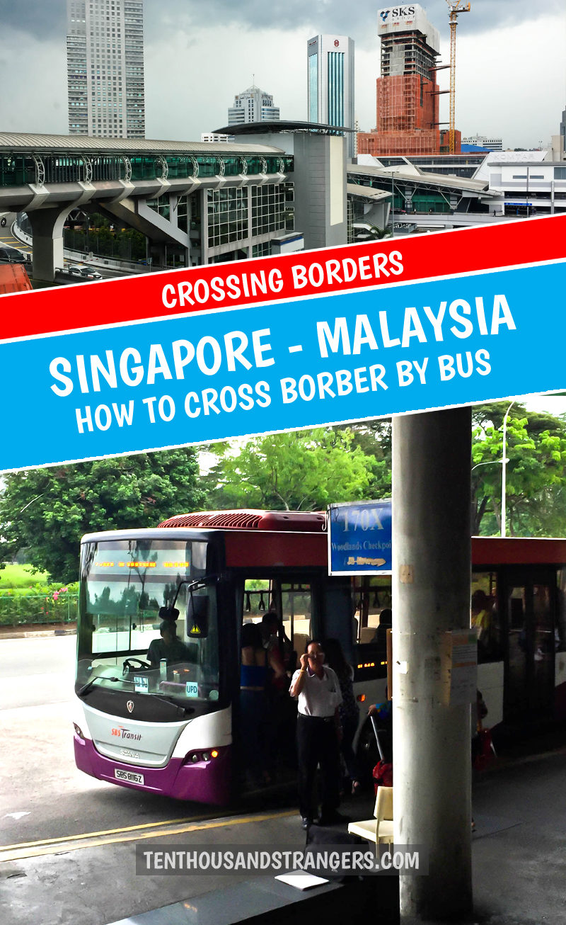 Crossing Singapore Malaysia Border by Bus