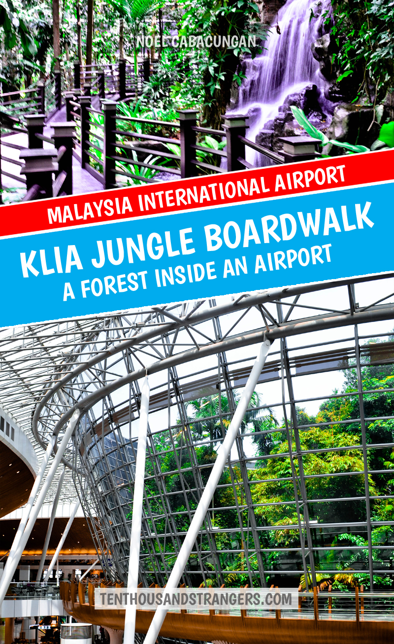 Jungle Boardwalk - Kuala Lumpur International Airport