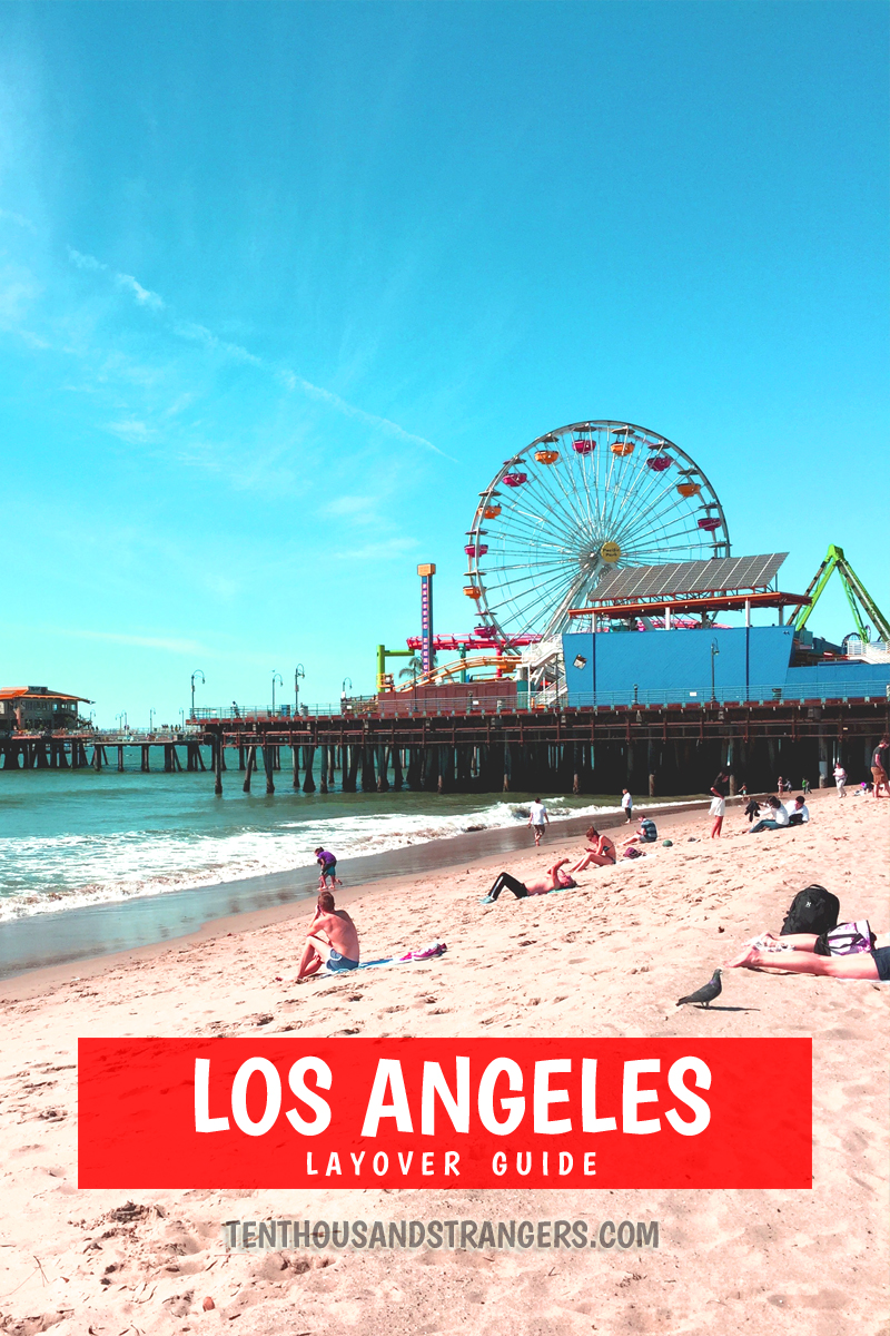 Los Angeles Layover Guide